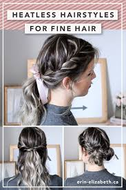 heatless hairstyles for thin hair heatless hairstyles for fine hair beauty to the eye pinterest