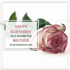 happy birthday to a wonderful mother free birthday card for mom