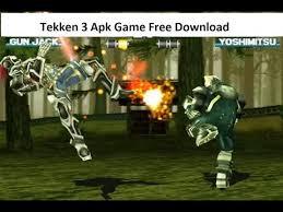 tekken 3 apk tekken 3 apk free version