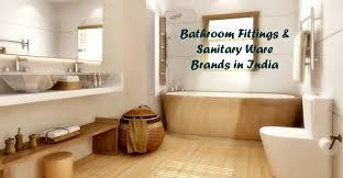 top 10 best bathroom fittings u0026 sanitary ware brands in india 2017
