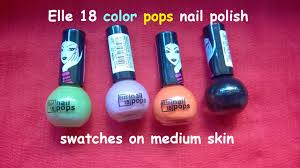 elle 18 color pops nail polish swatches on indian medium skin