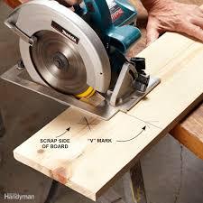 use circular saw as table saw how to use a circular saw family handyman
