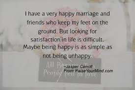 simple wedding quotes i a happy marriage and friends who keep my on the