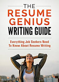 Best Resume Writing Book by Amazon Com The Resume Genius Writing Guide The Only Resume