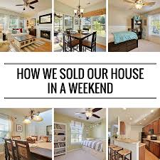 selling home interiors how we sold our house in a weekend creative house and real estate