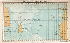 Atlantic Ocean On A World Map by Atlantic Ocean According To Toscanelli 1474 Cosmolearning History