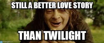 Smeagol Meme - still a better love story smeagol meme on memegen