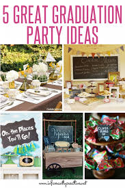 unique graduation party ideas 5 great graduation party ideas infarrantly creative