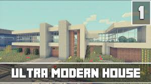 Ultra Modern House Minecraft Xbox 360 Lets Build Part 1 Ultra Modern House Youtube