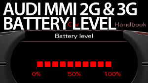 audi mmi battery level status 2g 3g mr fix info
