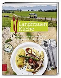 landfrauenküche rezepte landfrauenküche bd 4 de bücher