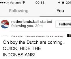 Dutch Memes - oo verizon 0053 to 20 following you e netherlands ball started