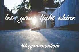 Let The Light Shine Let Your Light Shine Be Your Own Beloved U2013 Vivienne Mcmaster