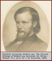 Individuals \u0026gt;\u0026gt; Symonds, William Law (1833-1862). Symonds image 1. Essayist, Journalist. Born in rural Maine where he spent most of his life, William Symonds ... - Symonds_William_1