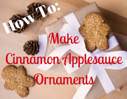 magical how to make cinnamon applesauce ornaments