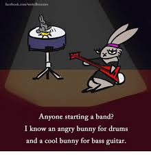 Angry Bunny Meme - facebookcomweirdbunnies anyone starting a band i know an angry