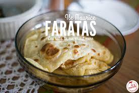 cuisine ile maurice recette des faratas ile maurice je papote le voyage d une