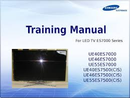 samsung training manual for led tv es7000 series презентация онлайн