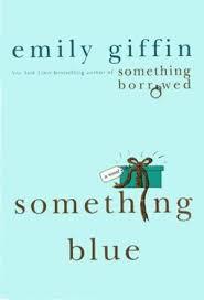 emily giffin something blue 9780312595562 something blue abebooks emily giffin 0312595565