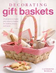Book Gift Baskets Book Review And Giveaway Decorating Gift Baskets Favecrafts