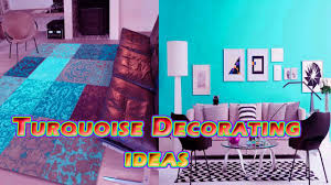 turquoise bedroom decorating ideas turquoise interior design youtube