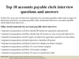 resume description for accounts payable clerk interview top10accountspayableclerkinterviewquestionsandanswers 150327225245 conversion gate01 thumbnail 4 jpg cb 1427514813