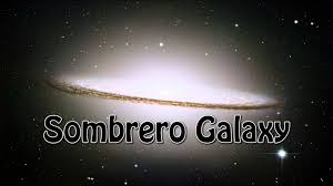sombrero galaxy nasa kassovitz sombrero galaxy youtube