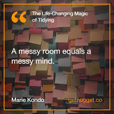 Marie Kondo Summary How To Break Up Of Things You Don U0027t Use Anymore Nugget Quotes