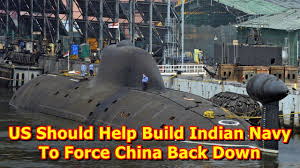 build a navy us should help build indian navy to china back