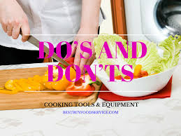 cooking tools and equipment u2013 do u0027s and don u0027ts when it comes to