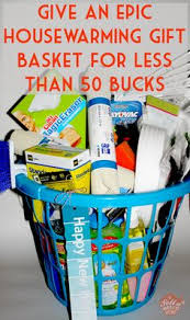 housewarming gift baskets this housewarming gift basket cost less than 50 to make and