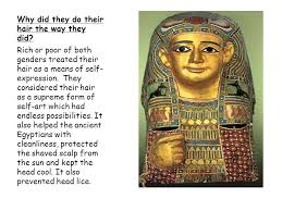 information on egyptain hairstlyes for and ancient egyptian hairstyles were there different types of