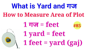 square feet to gaj what is yard गज how to measure plot area plot area in
