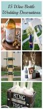 15 ways decorate your wedding with wine bottles rustic