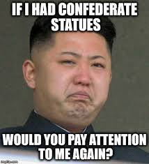 Pay Attention To Me Meme - the sorrow of kim jong un imgflip