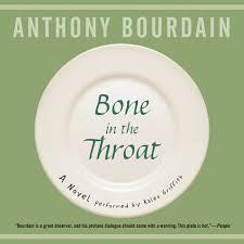 Anthony Bourdain On Kitchen Knives Bone In The Throat Anthony Bourdain 9781504696333 Amazon Com Books