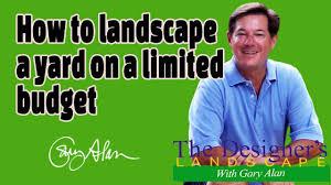 how to landscape a yard on a limited budget designers landscape