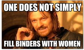 Binders Full Of Women Meme - binders full of women know your meme