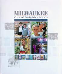 milwaukee city of neighborhoods u2014 john gurda