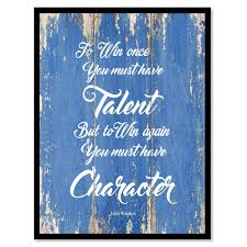 to win once you must have talent john wooden inspirational quote