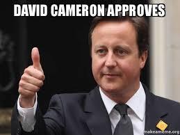 Cameron Meme - david cameron approves make a meme