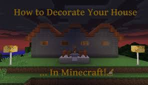how to decorate your house in minecraft levelskip
