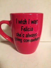 funny mug bye felicia mug popular coffee mug personalized