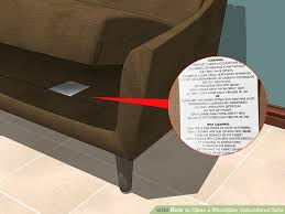 Suede Upholstery Cleaning The Best Ways To Clean A Microfiber Upholstered Sofa Wikihow