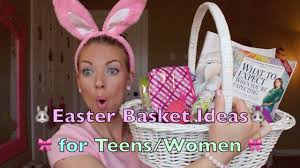 easter basket ideas for teens u0026 women youtube