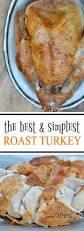 juicy thanksgiving turkey recipes 25 best ideas about best roast turkey recipe on pinterest best