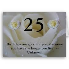 25th birthday card quotes quotesgram 25th birthday card 28 images 25th birthday greeting card