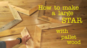 how to make a star from pallet wood youtube