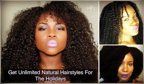 get unlimited natural hairstyles for holidays xotica