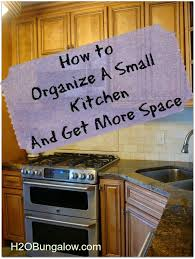 How To Organise A Small Kitchen - how to organize a small kitchen and get more space organizing